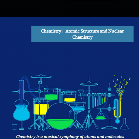 Protected: C2 | Atomic Structure and Nuclear Chemistry